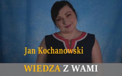 Jan Kochanowski – wybrane utwory