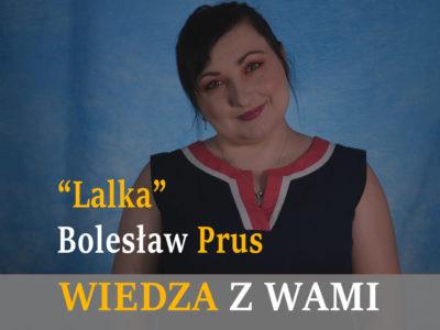 """""""Lalka"""" Bolesław Prus"""