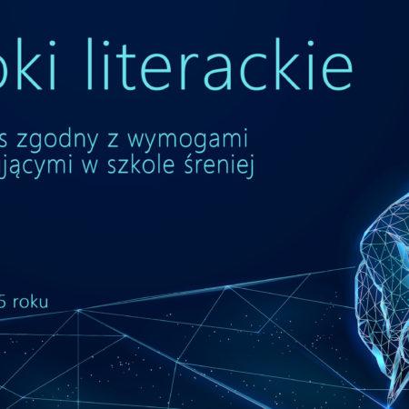 Epoki literackie kurs z 2015 roku – zgodny z programem nauczania szkół średnich po gimnazjum.